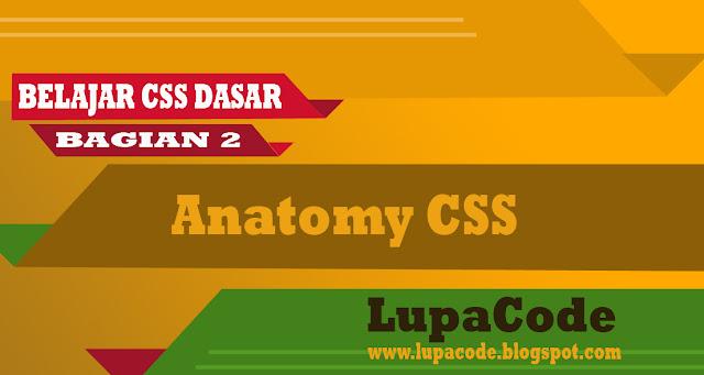 Belajar CSS Dasar Mengenal Anatomi CSS
