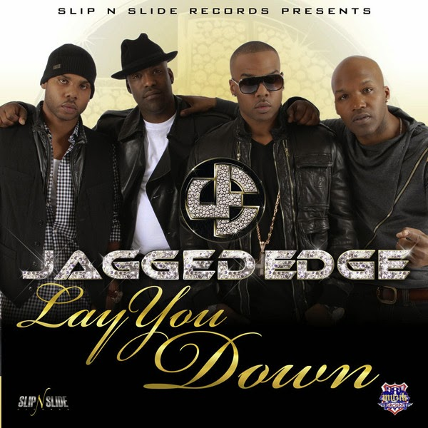Jagged Edge - Lay You Down - Single Cover