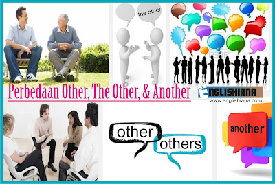Cara Belajar Bahasa Inggris Online – Membedakan Another, Other, The Other, The Others dan Others