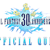 TEST YOUR KNOWLEDGE IN OFFICIAL FINAL FANTASY 30 ANNIVERSARY QUIZ