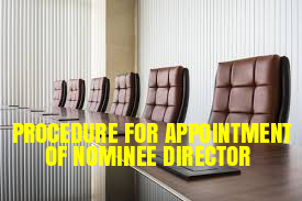 Procedure-Appointment-Nominee-Director