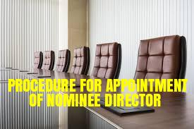 Procedure-Appointment-Nominee-Director