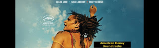 american honey soundtracks-american honey muzikleri