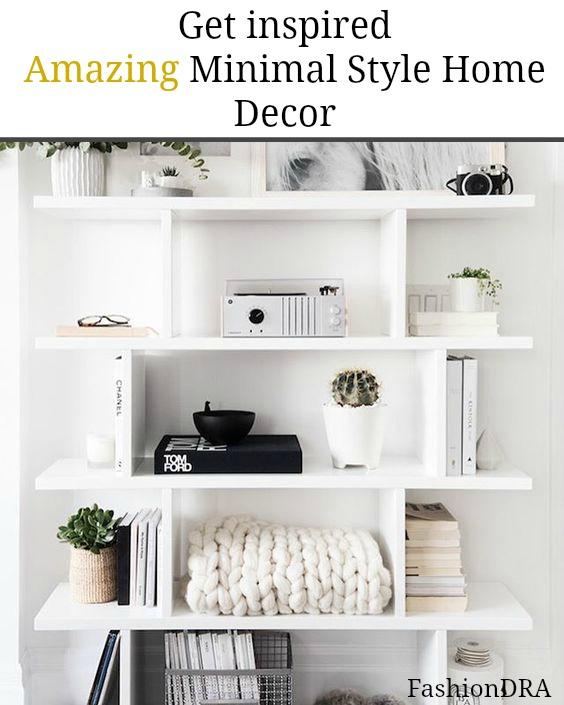 FashionDRA | Lifestyle : Inspiring Amazing Minimal style Home Decor