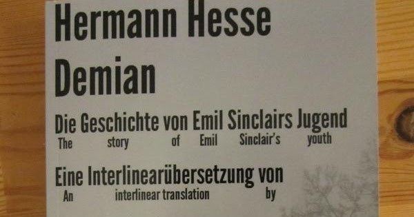 Page F30: Demian - an interlinear translation now available