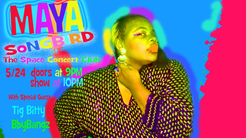 Maya Songbird: May Tour Dates and flyers and Facebook Events!