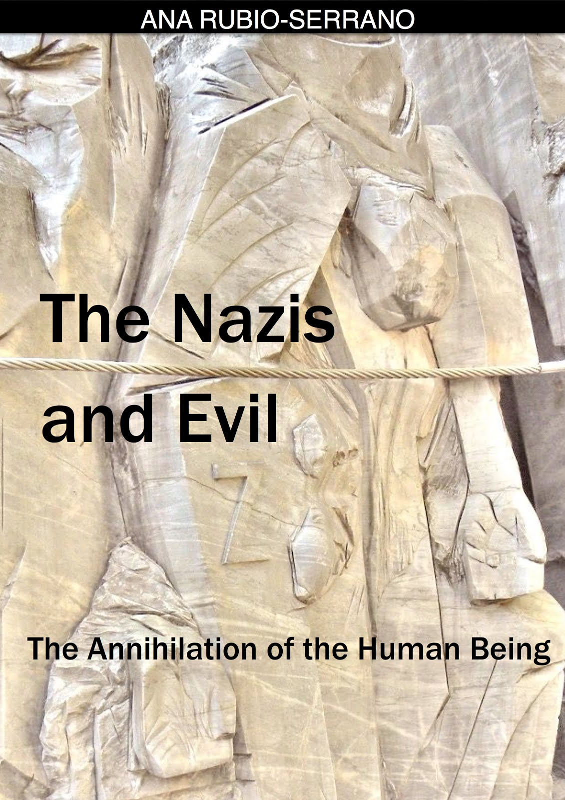 The Nazis & Evil: The Annihilation of the Human Being