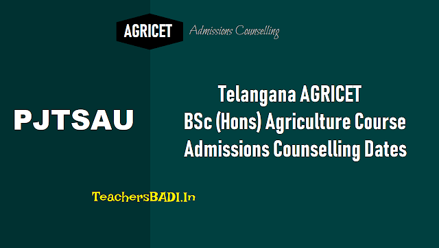 telangana ts agricet  bsc (hons) agriculture admissions counselling dates,list of the candidates to attend the counselling for admissions into b.sc. (hons) agriculture,bsc agriculture entrance test 2018 counselling dates,telangana agricultural university admissions counseling