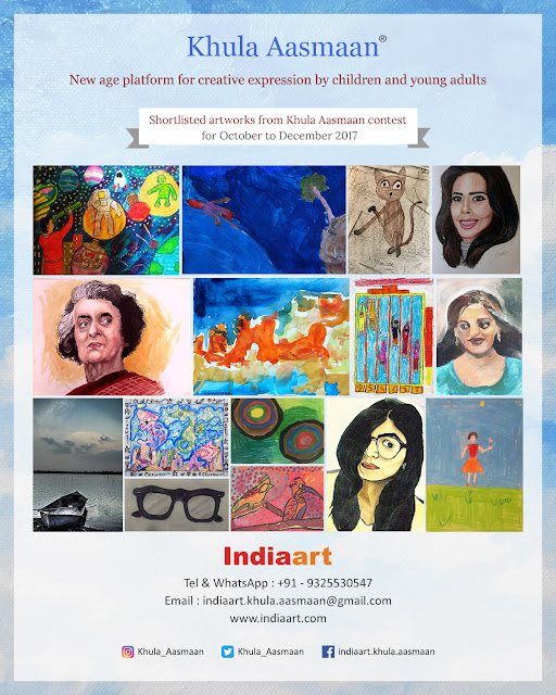 Shortlist announced for Khula Aasmaan contest for October to December 2017 (www.indiaart.com)