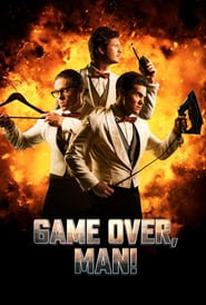 Game Over, Man (2018) Sub Indo