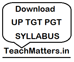 image : UP TGT PGT Syllabus @ TeachMatters