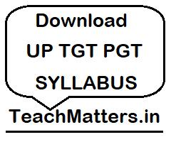 image : UP TGT PGT Syllabus @ TeachMatters