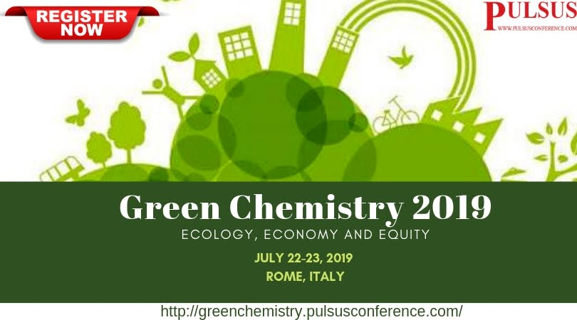 Green Chemistry and Sustainable Chemistry 2019