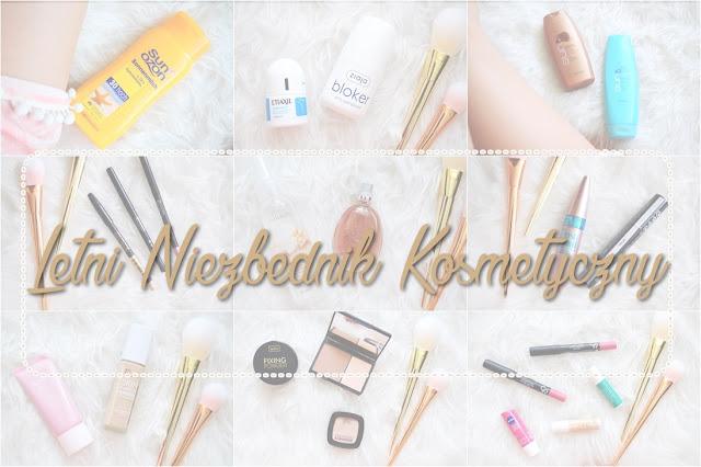 Letni niezbędnik kosmetyczny