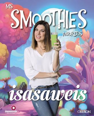 LIBRO - Mis smoothies favoritos  Isasaweis | Isabel Llano (Anaya Multimedia - 8 Junio 2016)  RECETAS | Comprar en Amazon España
