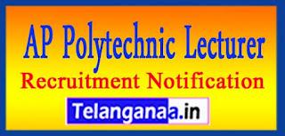 AP Polytechnic Lecturer Recruitment Notification 2017