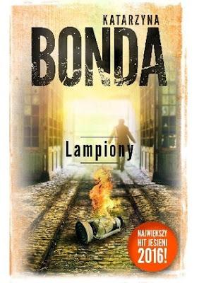 """""""Lampiony"""" Katarzyna Bonda"""