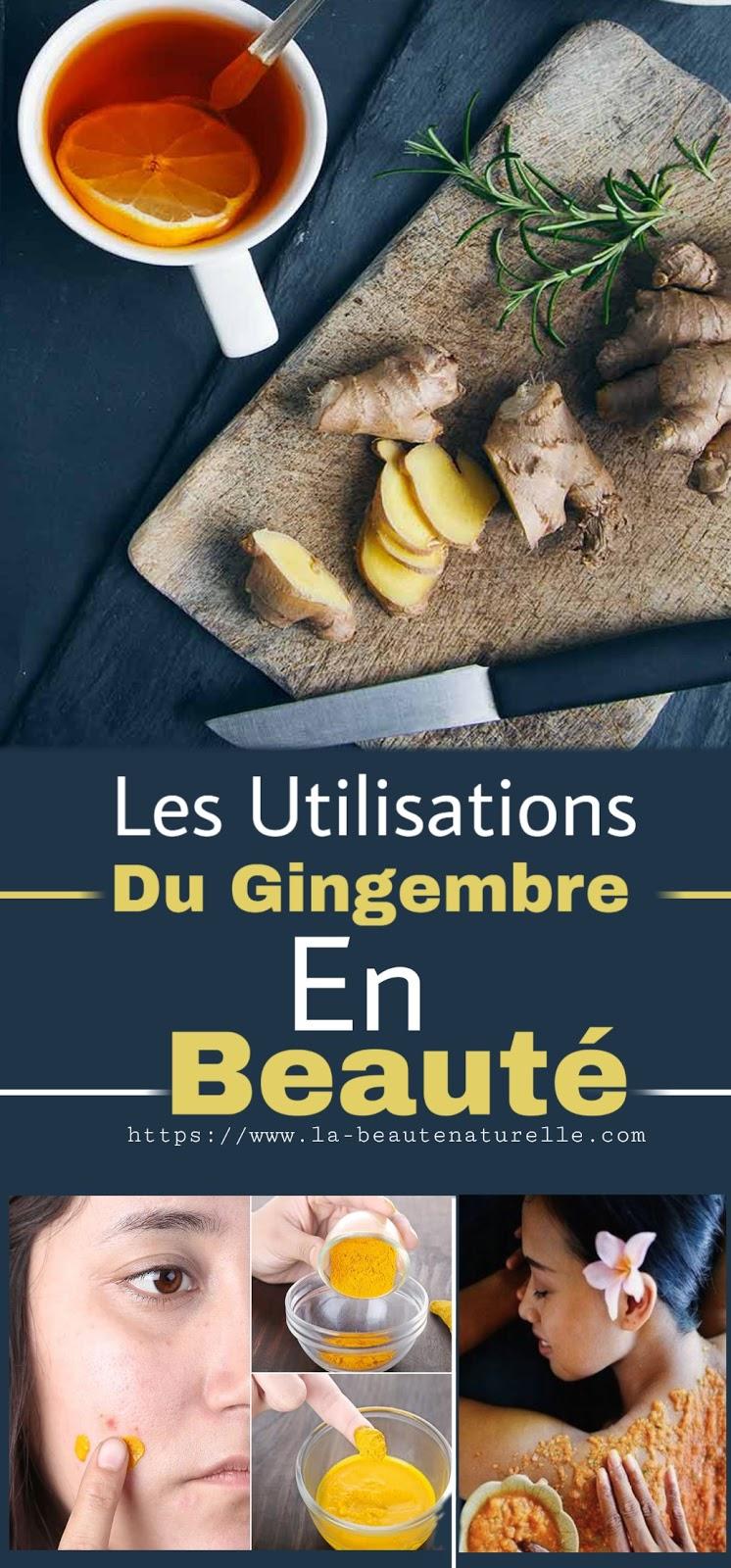 Les Utilisations Du Gingembre En Beauté