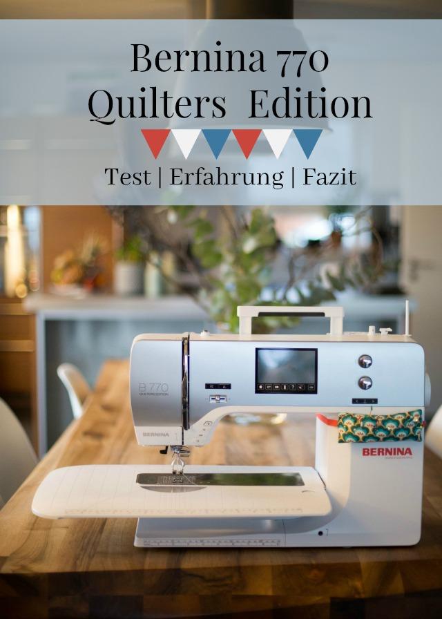 Nach einem Jahr - Erfahrungen mit der Bernina 770 Quilters Edition