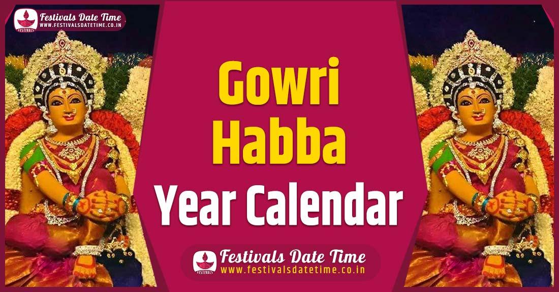 Gowri Habba Year Calendar, Gowri Habba Festival Schedule