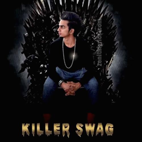Killer Swag - Hardik