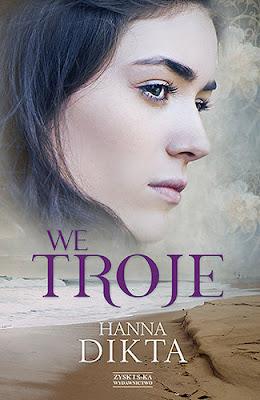 """""""We troje"""" – Hanna Dikta"""