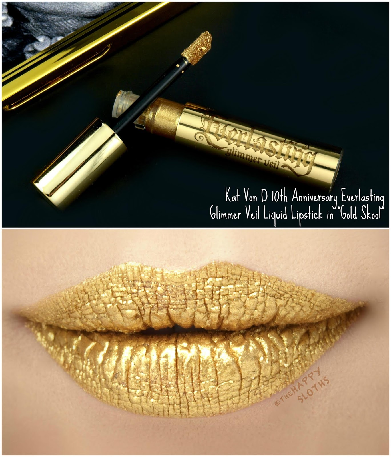 "Kat Von D | 10th Anniversary Everlasting Glimmer Veil Liquid Lipstick in ""Gold Skool"": Review and Swatches"