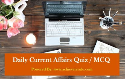 Daily Current Affairs MCQ - 12th August 2017