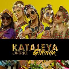 Kataleya - Girinha (feat. X-Trio)[Kizomba]