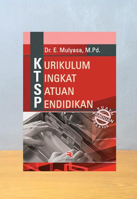 KURIKULUM TINGKAT SATUAN PENDIDIKAN, H. E. Mulyana