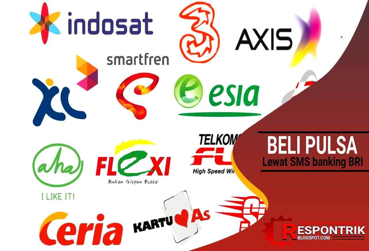 Cara Beli Pulsa Lewat SMS Banking BRI | Ib BRI © ResponTrik