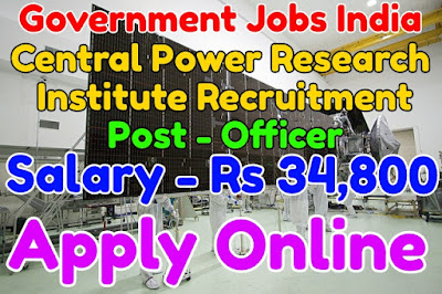 Central Power Research Institute Recruitment 2017