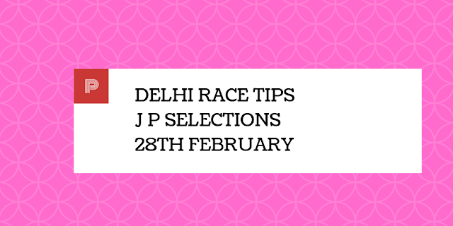 Delhi Race Tips 28th February-indianracepunter