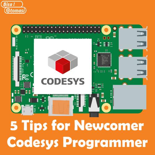 Bisa Otomasi: 5 Tips for Newcomer Codesys Programmer