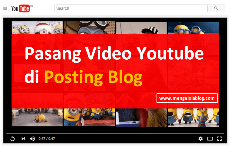 pasang video youtube di posting blog