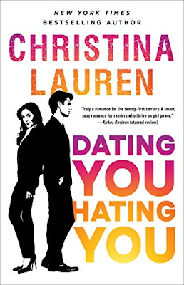 Book Review: Dating You/Hating You, by Christina Lauren, 4 stars
