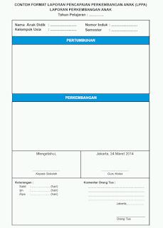 Format Laporan Perkembangan Anak Usia Dini (PAUD/ TK/ KB/ TPA) Kurikulum 2013