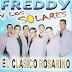 Freddy y los Solares - Un Clasico Rosarino  2011