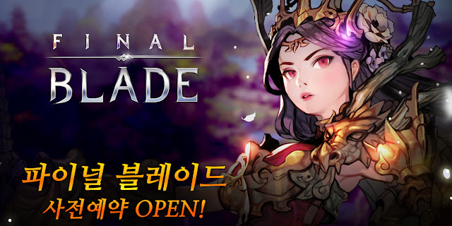 Final Blade 파이널 블레이드 - One of the Best Mobile RPG in 2017