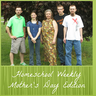 Homeschool Weekly - Mother's Day Edition on Homeschool Coffee Break @ kympossibleblog.blogspot.com