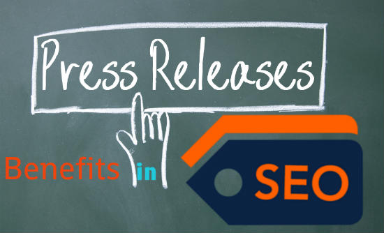 Press-Release-Benefits-in-SEO-550x334
