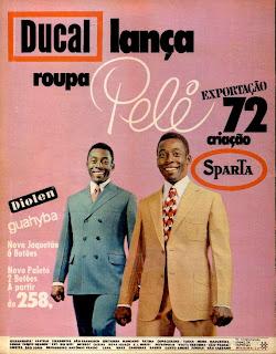 propaganda lojas Ducal - com Pelé - 1971; moda anos 70; propaganda anos 70; história da década de 70; reclames anos 70; brazil in the 70s; Oswaldo Hernandez