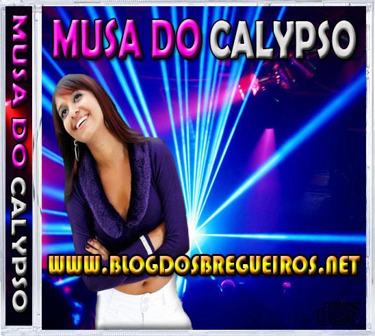 MUSA BAIXAR DE CALYPSO 2012 MUSICAS DO