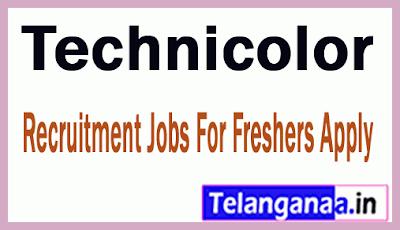 Technicolor Recruitment Jobs For Freshers Apply