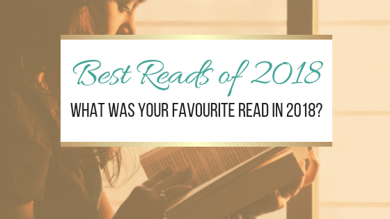 Best Reads of 2018: What was your favourite read in 2018?