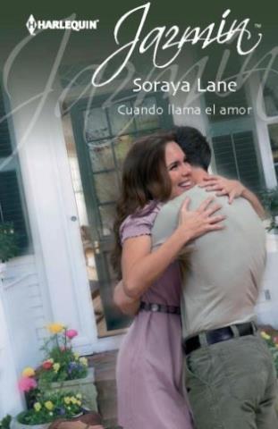 Cuando llama el amor - Soraya Lane