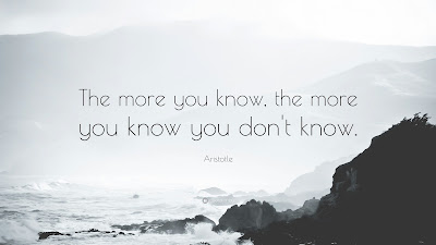 3454-Aristotle-Quote-The-more-you-know-the-more-you-know-you-don-t-know.jpg