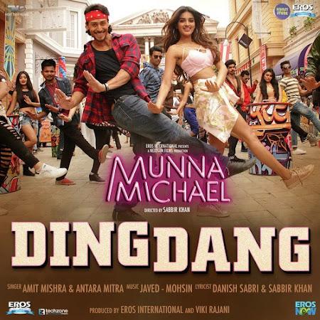 Ding Dang - Munna Michael (2017)