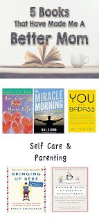 5 Books That Have Made Me A Better Mom