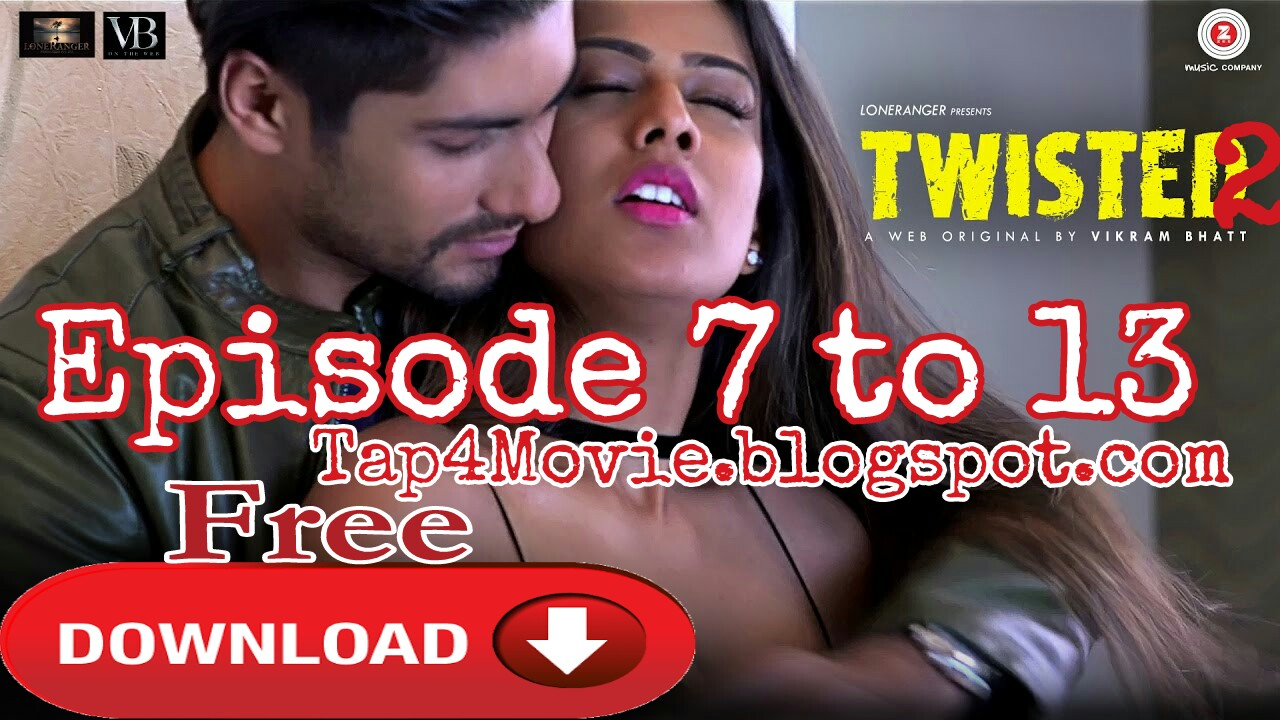 Twisted 2 Web Series Free Download - The Best New Movies